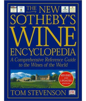 The New Sotheby\'s Wine Encyclopedia, Third Edition