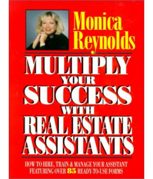 Multiply Your Success with Real Estate Assistants