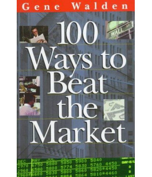 100 ways to beat the market (one hundred ways to beat the stock market)