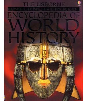 The Usborne Internet-Linked Encyclopedia of World History