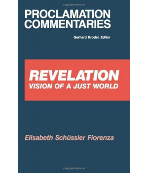 Revelation: Vision of a Just World (Proclamation Commentaries)