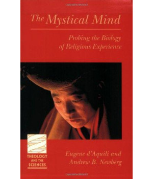 Mystical Mind (Theology and the Sciences) (Theology & the Sciences)