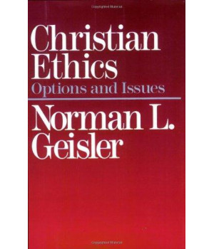 Christian Ethics: Options and Issues