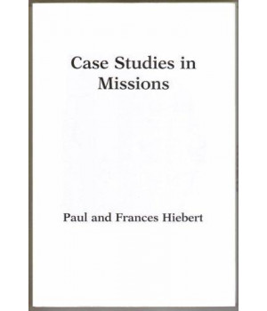 Case Studies in Missions