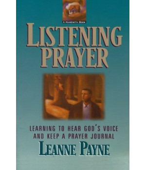 Listening Prayer: Learning to Hear God\'s Voice and Keep a Prayer Journal
