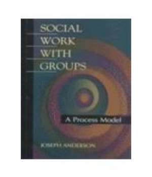 Social Work with Groups: A Process Model