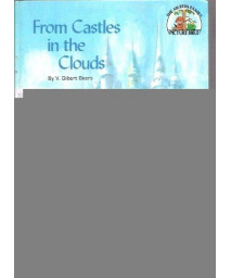 From castles in the clouds (The Muffin family picture Bible / V. Gilbert Beers)