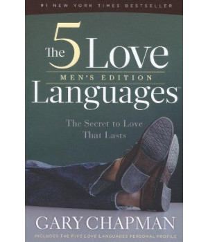 The 5 Love Languages Men\'s Edition: The Secret to Love That Lasts