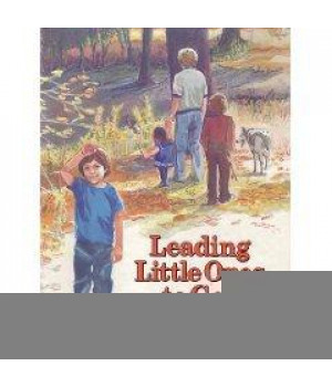 Leading Little Ones to God: A Child\'s Book of Bible Teachings