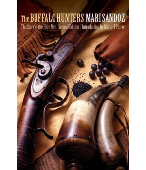 The Buffalo Hunters: The Story of the Hide Men, Second Edition
