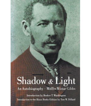Shadow and Light: An Autobiography (Blacks in the American West)