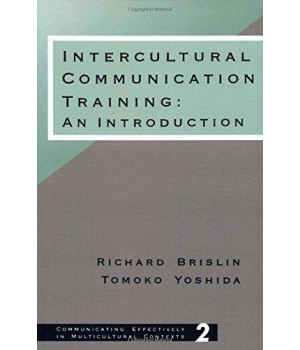 Intercultural Communication Training: An Introduction (Communicating Effectively in Multicultural Contexts)