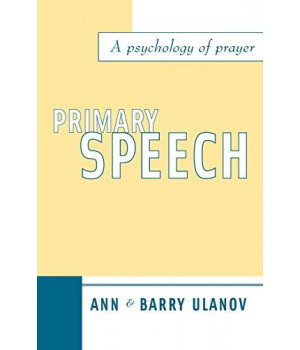 Primary Speech: A Psychology of Prayer