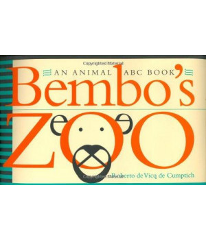 Bembo\'s Zoo: An Animal ABC Book