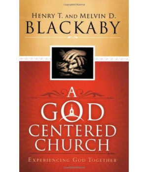 A God Centered Church: Experiencing God Together