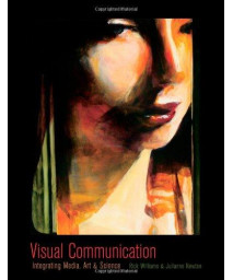 Visual Communication: Integrating Media, Art, and Science (Routledge Communication Series)