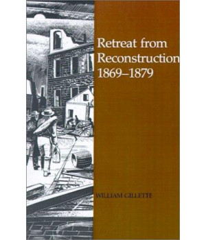 Retreat from Reconstruction, 1869--1879