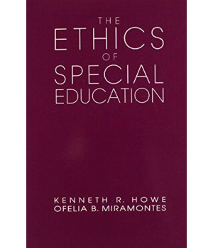 The Ethics of Special Education (Professional Ethics in Education Series)