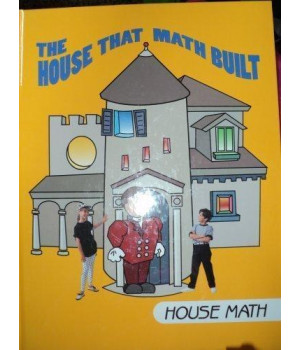 The House That Math Built: House Math (I Love Math)