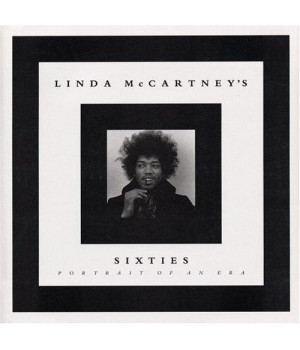 Linda McCartney\'s Sixties: Portrait of an Era
