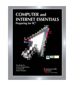 Computer and Internet Essentials: Preparing for IC3: Text