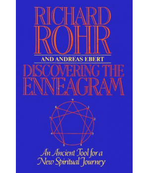 Discovering The Enneagram: An Ancient Tool a New Spiritual Journey