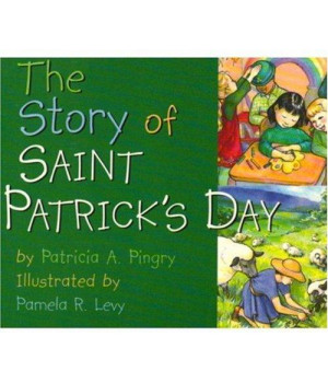 The Story of Saint Patrick\'s Day