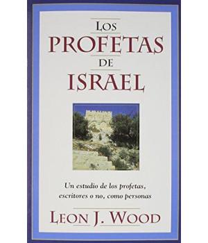 Los Profetas de Israel (Spanish Edition)