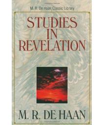 Studies in Revelation (M.R. de Haan Classic Library)