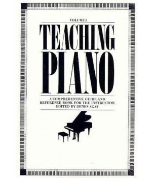 Teaching Piano : A Comprehensive Guide and Reference Book for the Instructor (2 Vol\'s).
