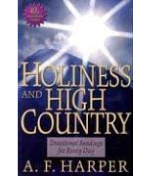 Holiness and High Country: Devotional Readings for Every Day
