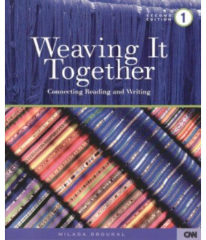 Weaving It Together 1: Connecting Reading and Writing
