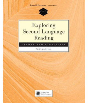 Exploring Second Language Reading: Issues and Strategies