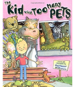 The Kid With Too Many Pets