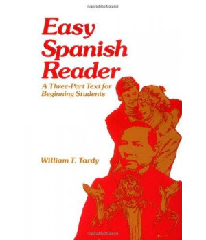Easy Spanish Reader: A Three-Part Text for Beginning Students