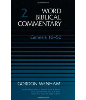 Word Biblical Commentary Vol. 2, Genesis 16-50  (wenham) 556pp