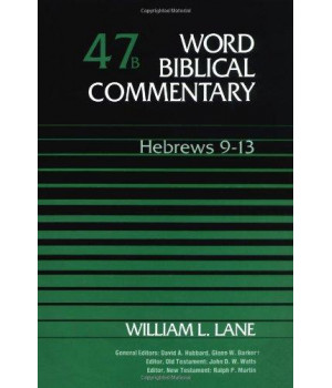 Word Biblical Commentary, Vol. 47b, Hebrews 9-13