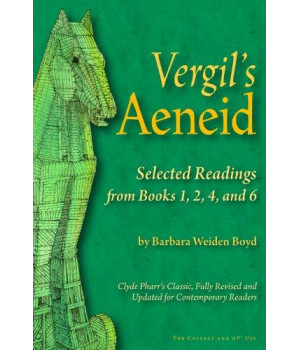 Vergil\'s Aeneid: Selected Readings from Books 1, 2, 4, and 6