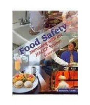 Food Safety: Managing the HACCP System