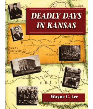Deadly Days in Kansas