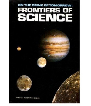 On the Brink of Tomorrow: Frontiers of Science (Special Publications)