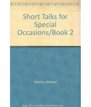 Short Talks for Special Occasions/Book 2