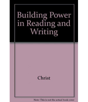 Building Power in Reading and Writing