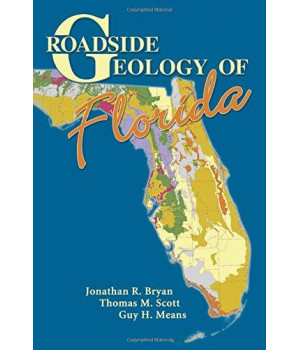 Roadside Geology of Florida (Roadside Geology Series)