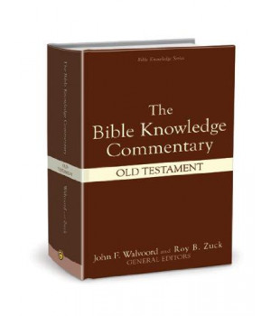 The Bible Knowledge Commentary (Old Testament:)