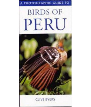 Photographic Guide To Birds of Peru (A Photographic Guide to)