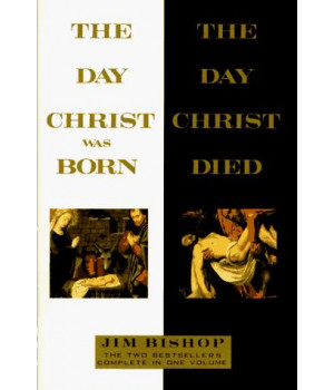 Day Christ Was Born and the Day Christ Died