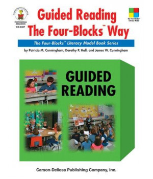 Guided Reading the Four-Blocks® Way, Grades 1 - 3: The Four-Blocks® Literacy Model Book Series