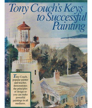 Tony Couch\'s Keys to Successful Painting