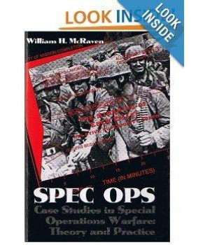 Spec Ops: Case Studies in Special Operations Warfare : Theory and Practice